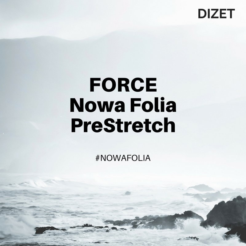 nowa folia pre-stretch Force